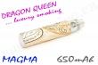 Baterie Dragon Queen (Magma) (650mAh)